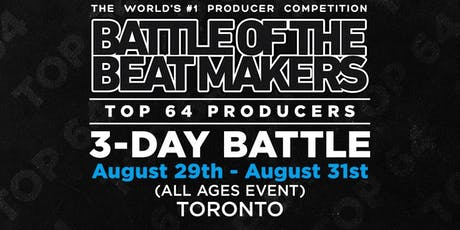 BATTLE OF THE BEAT MAKERS 2019 - All 3 Battles (Bundle Package) tickets