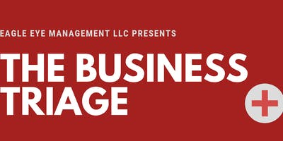 The Business Triage-Growing Your Business with the best Operations