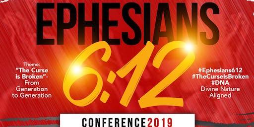 Ephesians 6:12 Conference 2019