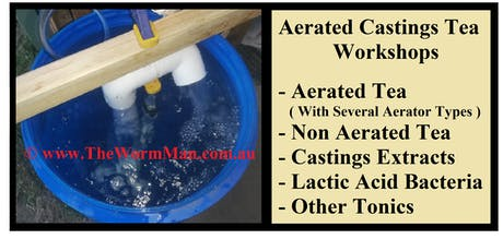 Worm Farming Aerated Tea Workshop - 1219 - With Brian The Worm Man tickets