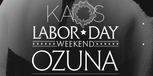 OZUNA @ KAOS NIGHTCLUB LAS VEGAS LABOR DAY WEEKEND SATURDAY AUGUST 31