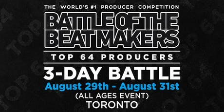 BATTLE OF THE BEAT MAKERS 2019 - All Weekend Access Pass (3 Battles + Conference) tickets