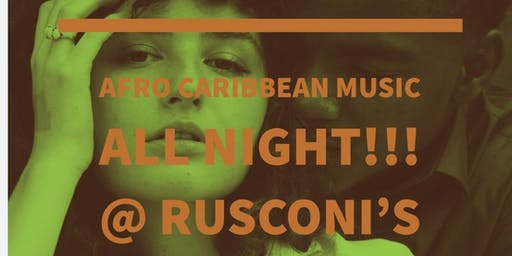 Afro Caribbean Night @ Rusconis's