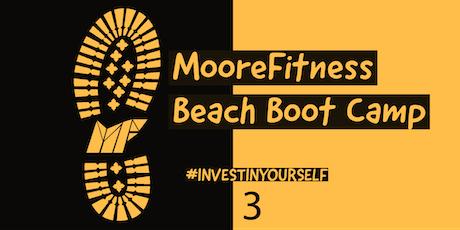 MooreFitness Beach Boot Camp (Round 3) tickets