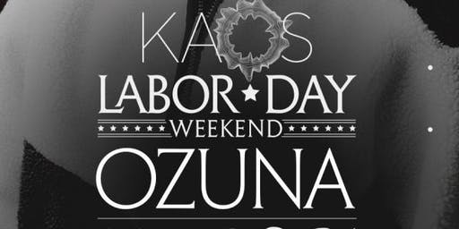 OZUNA @ KAOS NIGHTCLUB @ PALMS LABOR DAY WEEKEND SATURDAY AUGUST 31