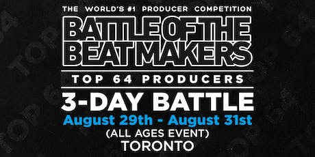 BATTLE OF THE BEAT MAKERS 2019 - Preliminaries Only (Bundle Package) tickets