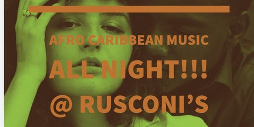 Afro Caribbean Night @ Rusconis's