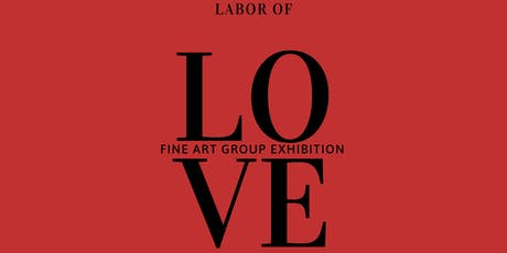 Labor of Love: Fine Art Group Exhibition  tickets