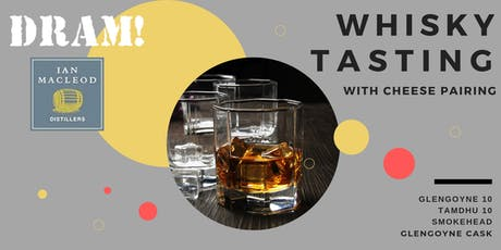 Whisky Tasting with Cheese Pairing tickets