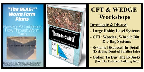 Worm Farming - CFT & WEDGE System Workshop - 1219 - With Brian The Worm Man tickets