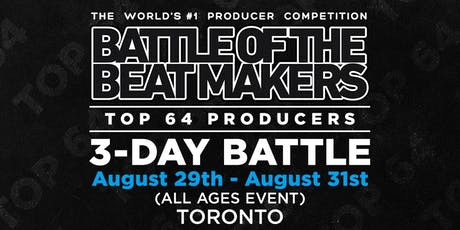 BATTLE OF THE BEAT MAKERS 2019 - Preliminaries Day 1 tickets