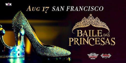 BAILE DAS PRINCESAS - 3rd annual edition