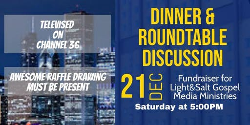Dinner and Roundtable Discussion Fundraiser for Light&Salt