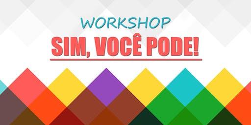 Workshop - Sim, você pode!