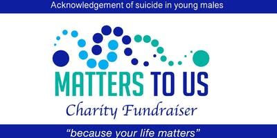 Matters To Us Charity Fundraiser