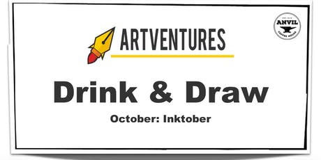 ArtVentures Drink & Draw: Inktober tickets