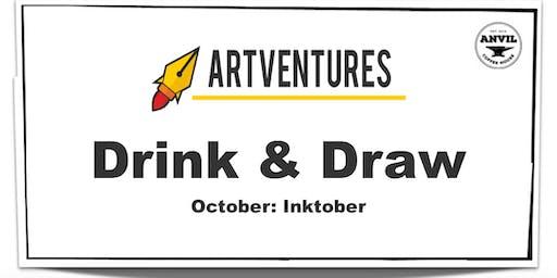 ArtVentures Drink & Draw: Inktober