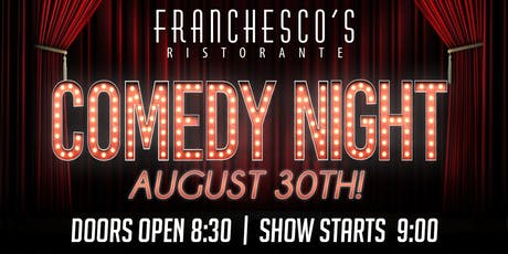 Comedy Night at Franchesco's! tickets