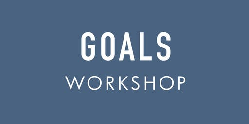 Goals Workshop