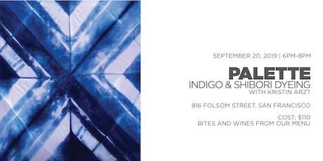 Natural Indigo and Shibori Dyeing tickets