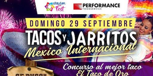 Independencia de Mexico / Tacos & Jarritos Mexico International/Independencia de Mexico/Mexico Indepedence day