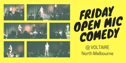 Friday Open Mic Comedy