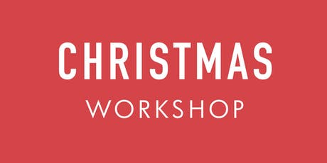 Christmas Workshop tickets