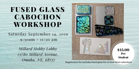 Fused Glass Cabochons tickets