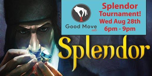 Splendor Tournament August 28th!