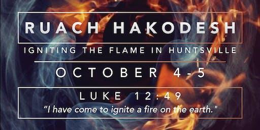 Ruach HaKodesh - Igniting The Flame in Huntsville