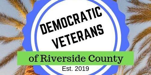 Veterans Democratic Club of Riverside County Inaugural Meeting