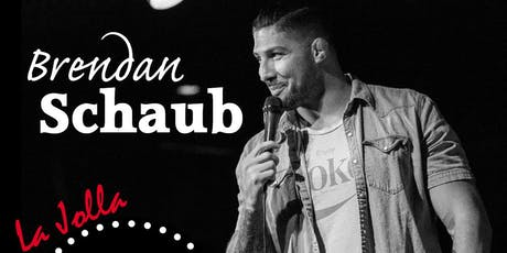 Brendan Schaub - Thursday - 7:30pm tickets