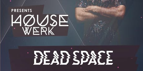 Dead Space at LVL44, August 22nd tickets