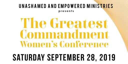 The Greatest Commandment Women's Conference