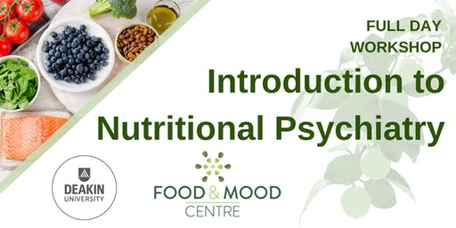 Food and Mood: An Introduction to Nutritional Psychiatry