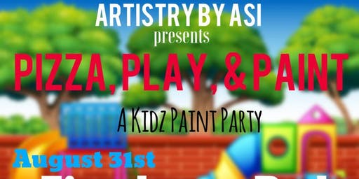 Pizza, Play, & Paint: A Kidz' Paint Party