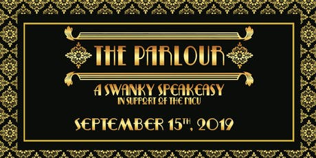 The Parlour - A Swanky Speakeasy in support of the NICU tickets