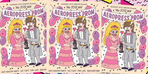 The 2019 AEROPRESS PROM - Cafe Industry Party (General Admin)