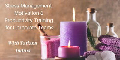 Stress Management, Motivation & Productivity Training for Corporate Teams