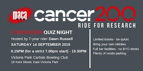 MACA Cancer 200 Ride Fundraiser Quiz Night tickets