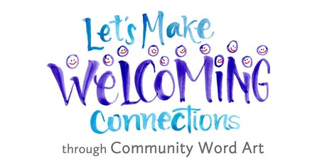 Lettering Welcoming Connections: Creating Community Word Art & Belonging tickets