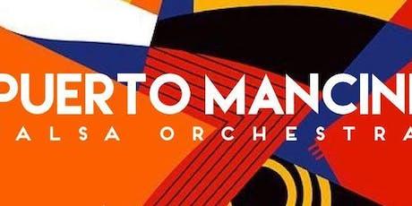 Puerto Mancini Salsa Orchestra entradas