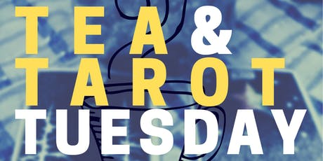 Tea & Tarot Tuesday tickets