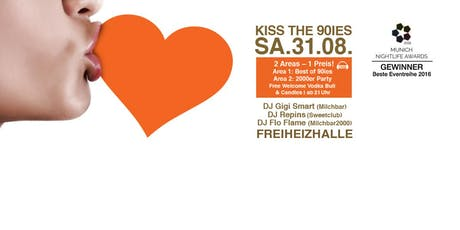 Kiss the 90ies - Münchens größte 90er Party im August! Tickets