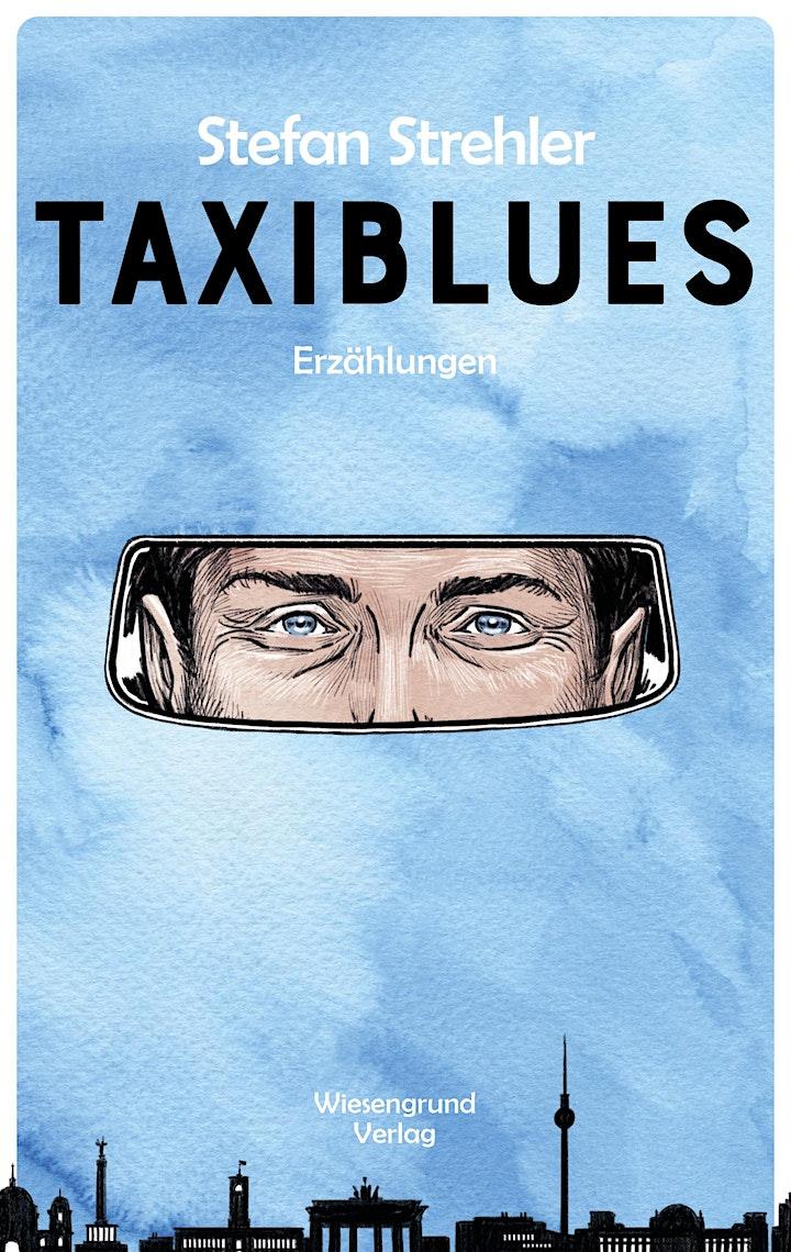 (Di) Taxiblues – Begegnungen im Rückspiegel: Bild