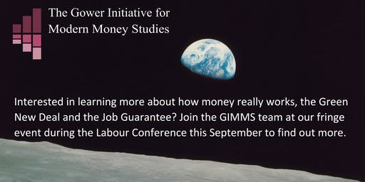 Gower Initiative for Modern Money Studies Labour Fringe Event, Brighton 2019