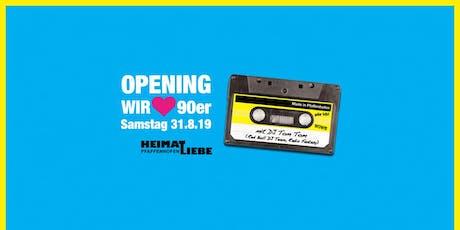 Wir lieben 90er OPENING nach der Sommerpause! Tickets