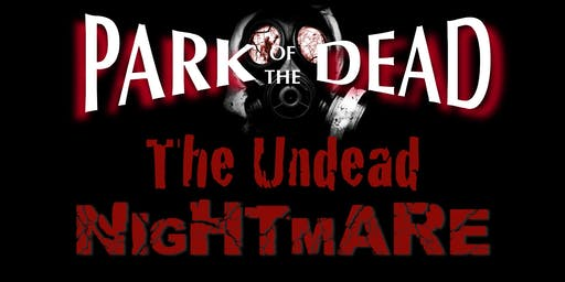 Park of the Dead - The Undead Nightmare