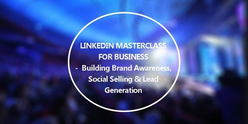 LinkedIn Masterclass for Business – Sunshine Coast
