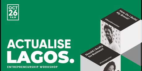 ActualiseLagos - Starting & Running A Small Business Workshop in Lagos tickets